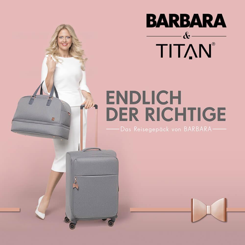 BARBARA & TITAN: eine Erfolgsstory mit traumhaft schönen Trolleys, Taschen & Rucksäcken.